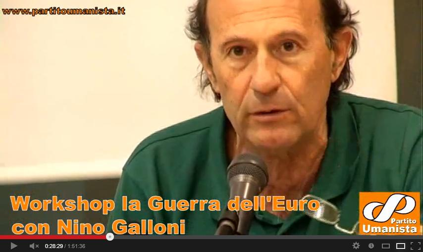 "Discorso Nino Galloni – Workshop ""La Guerra dell'Euro"""