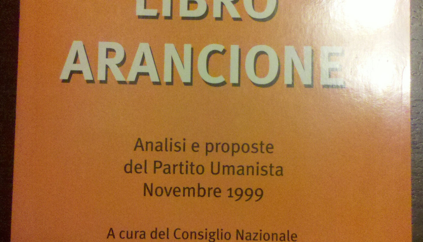 Partito Umanista 1999 Libro Arancione