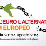 Forum Europeo 2014 - Oltre l'euro l'alternativa c'è