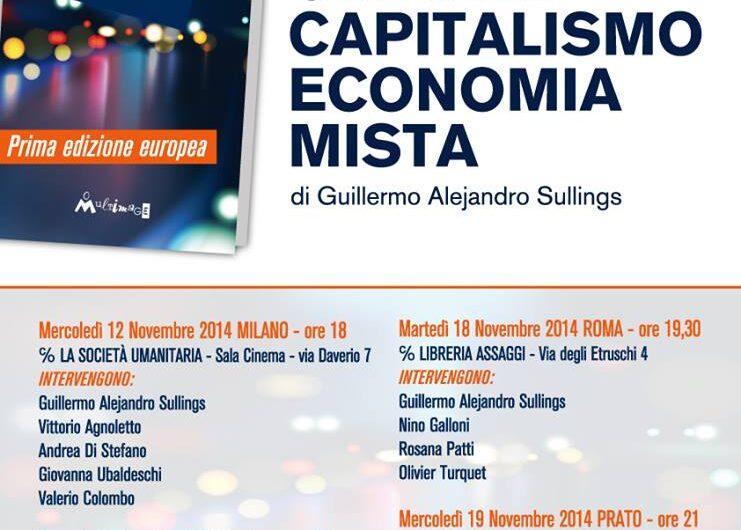 """Guillermo Sullings presenta in Italia il suo libro """"Oltre il Capitalismo – Economia Mista"""""""