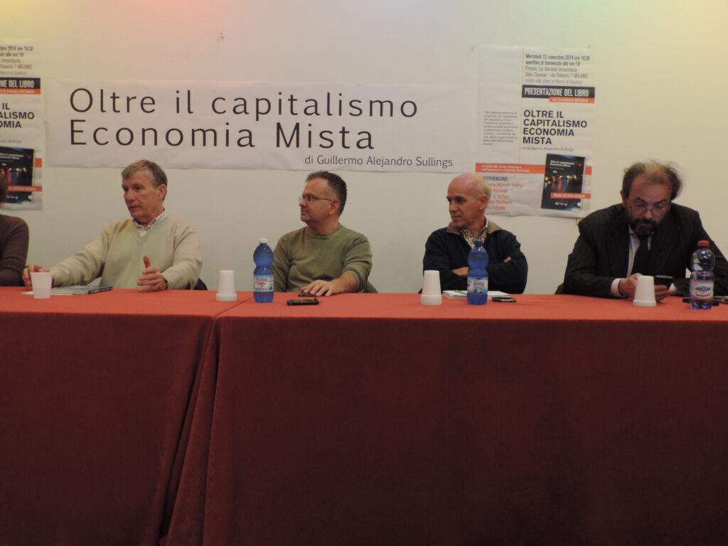 """Presentazione del Libro """"Oltre il Capitalismo Economia Mista"""" di Guillermo Sullings con Vittorio Agnoletto e Andrea Di stefano"""