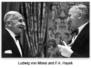 Alle radici del neoliberismo: la scuola austriaca di Von Misis e Von Hayek