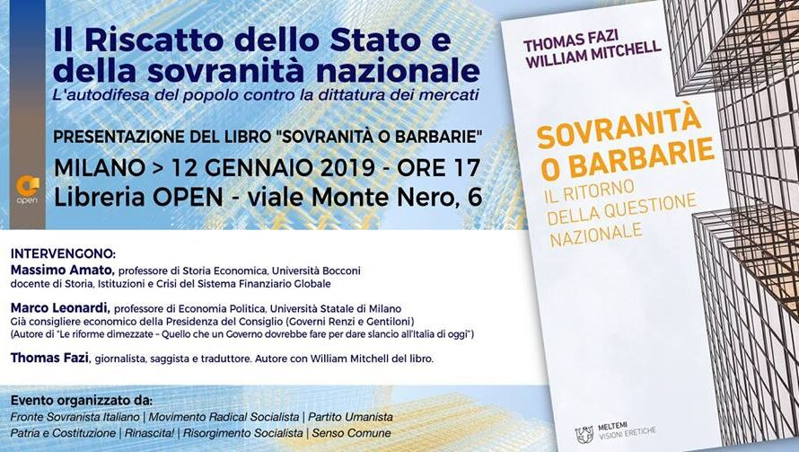 """Il Riscatto dello Stato – Presentazione del Libro """"Sovranità o Barbarie"""" di Thomas Fazi"""