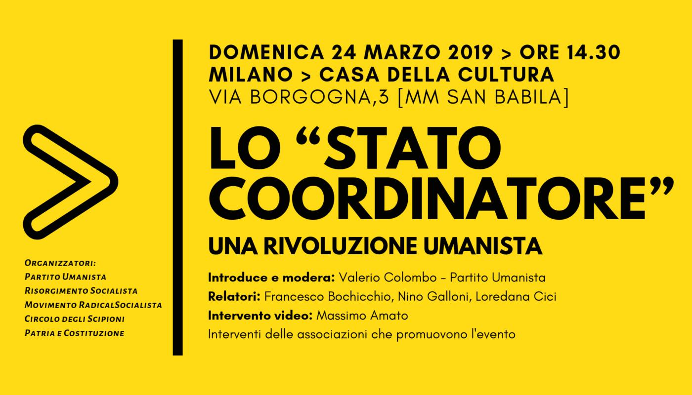"""Lo """"Stato Coordinatore"""" una rivoluzione umanista"""