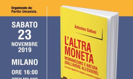 Antonino Galloni: L' altra moneta. Womanesimo e natura (dall'avere all'essere). Un nuovo rapporto tra religione, economia e scienza?